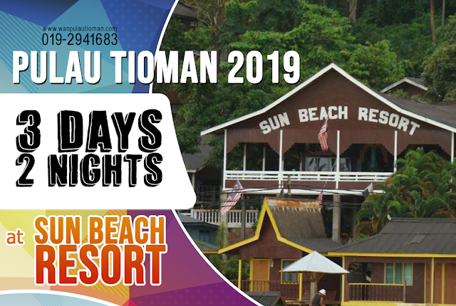 2019 3 Days 2 Nights At Sun Beach Resort - Pulau Tioman Malaysia