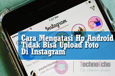 tidak bisa upload foto di instagram android