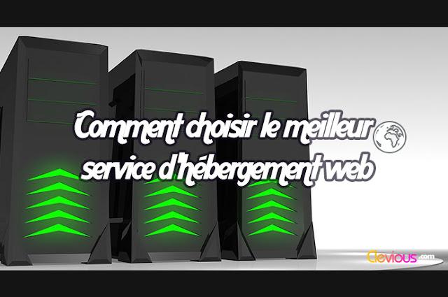 Choisir le meilleur service d'hébergement web - Clevious