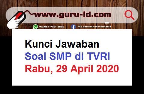 gambar kunci jawaban soal SMP TVRI rabu 29 April 2020