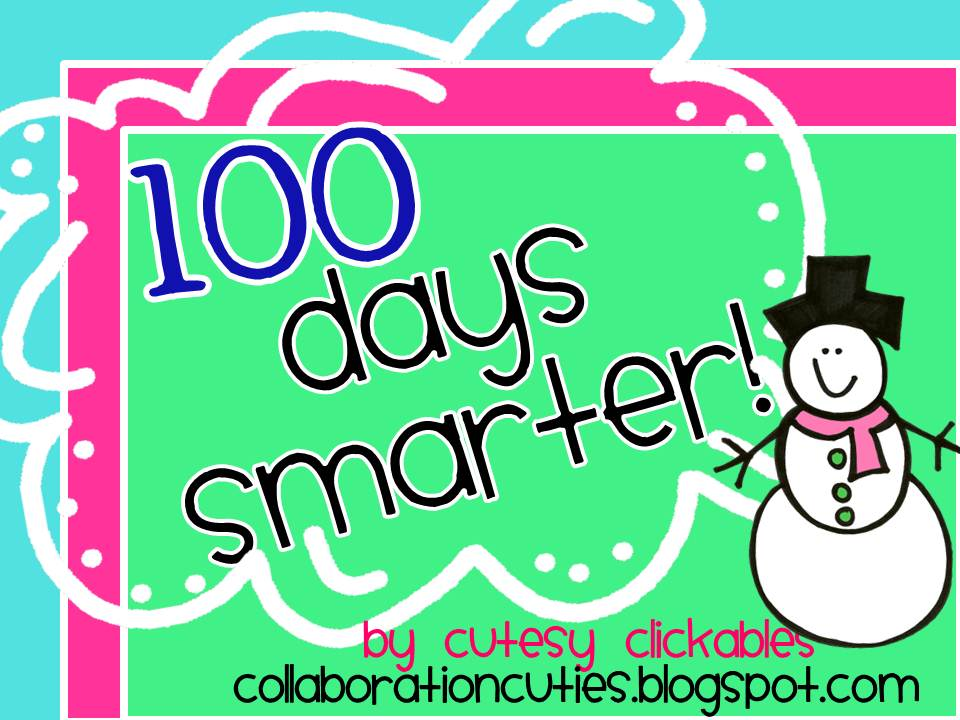 Collaboration Cuties 100th Day Activities For Big Kids But Modifiable
