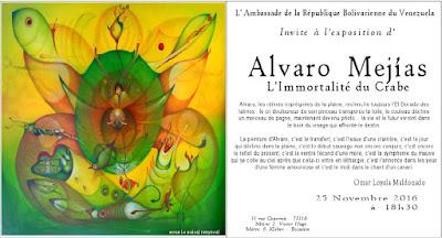 Alvaro Mejías Sous Le Soleil Tropical  Exposición L'Immortalité du Crabe  Embajada de Venezuela en París