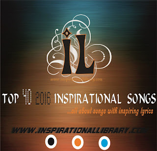 Inspirational library Top 40 2016 Inspirational Songs