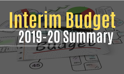 Interim Budget 2019-20- Summary