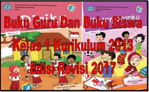 Buku Guru Dan Buku Siswa Kelas 1 Kurikulum 2013 Edisi Revisi 2017