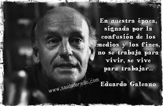 Frase del articulo queremos ser como ellos de Eduardo Galeano
