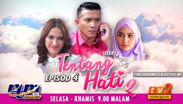 Drama Tentang Hati 2 – Episod 4