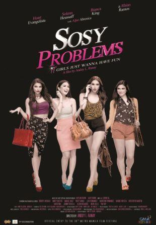 Sosy Problems 2012 Watch Free Pinoy Tagalog Full Movies