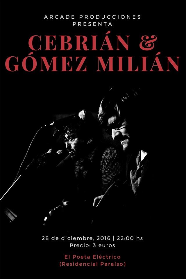 Cebrián&Gómez Milián en el Poeta eléctrico