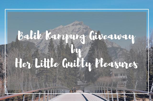 Balik Kampung Giveaway by Her Little Guilty Pleasures