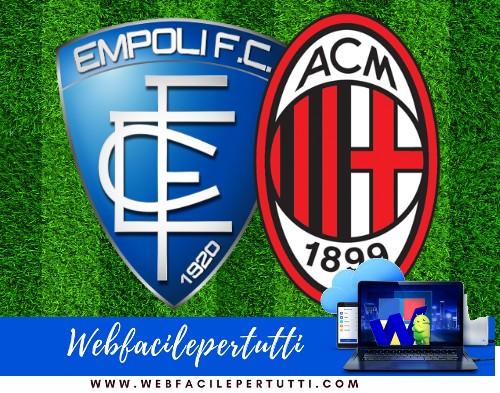 Empoli - Milan Probabili Formazioni -  Dove Vederla In TV e Diretta Streaming (27/09/18)