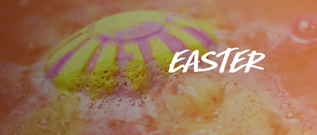 Fill your basket with the LUSH Easter Collection!