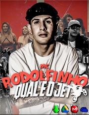 MC Rodolfinho - Qual é o Jet