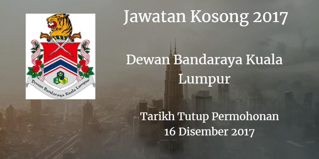 Jawatan Kosong DBKL 16 Disember 2017