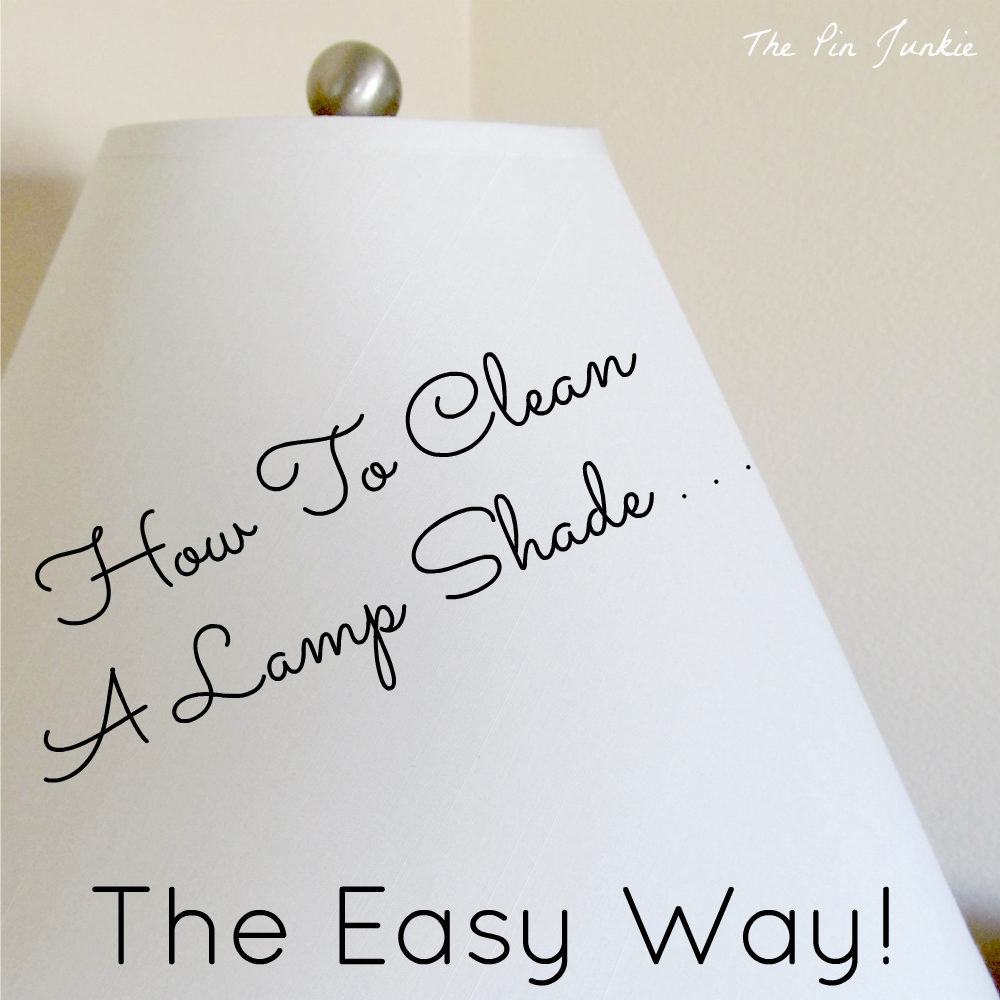 how-to-clean-lamp-shade