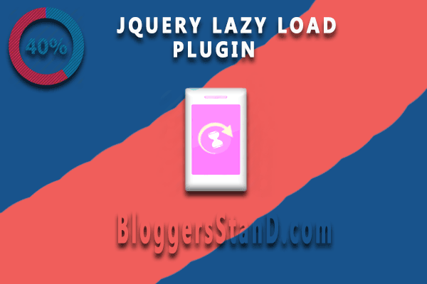 how to add lazyload java script trick in blogger template to increase website speed