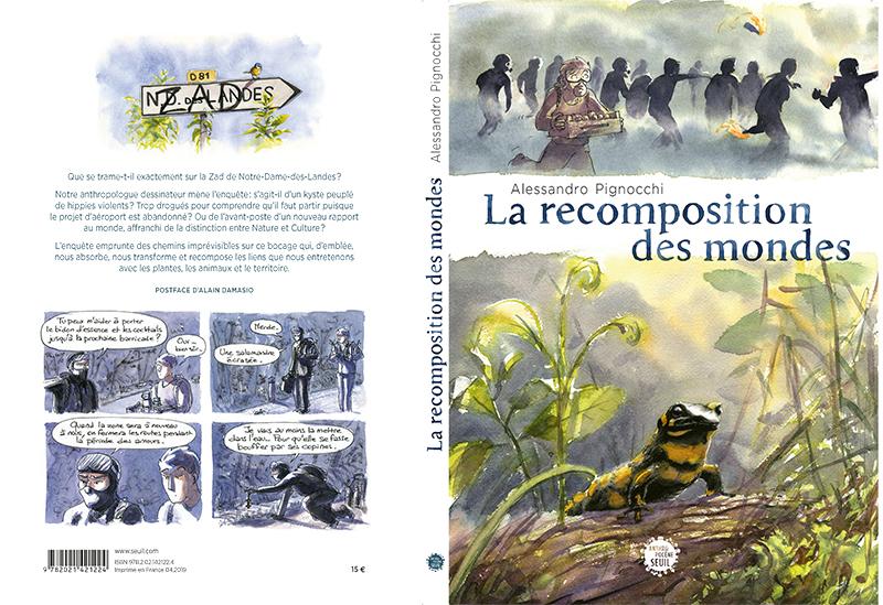 La recomposition des mondes, Bd zad notre-dame-des-landes, Alessandro Pignocchi, Damasio, Seuil anthropocène