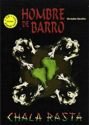 CHALA RASTA - Hombre de Barro (2012)