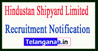 Hindustan Shipyard Limited HSL Recruitment Notification 2017