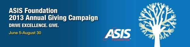ASIS Foundation 2013 Annual Giving Campaign