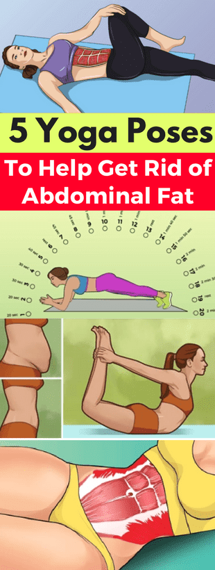 5 Yoga Poses to Help Get Rid of Abdominal Fat