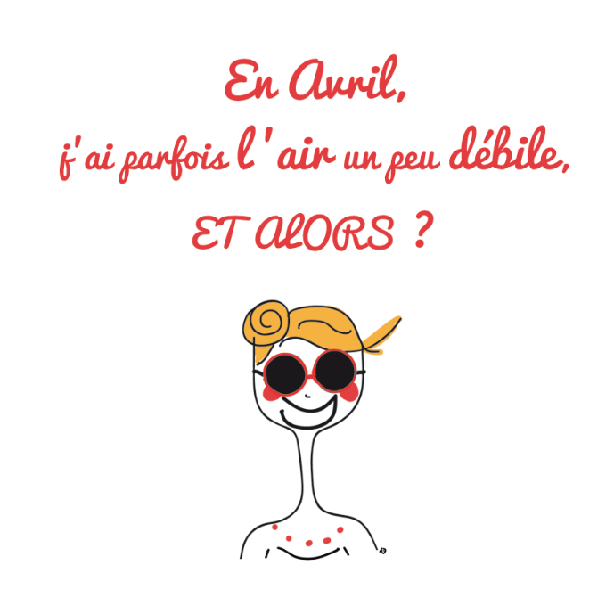 agathe, albane devouge, avril, dessin, humour, illustrateur paris, illustration, illustratrice, lunettes de soleil, mois d'avril, air débile