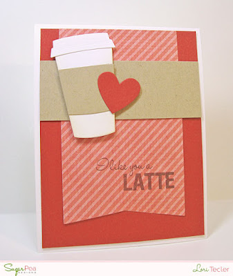 I Like You a Latte card-designed by Lori Tecler/Inking Aloud-stamps and dies from SugarPea Designs