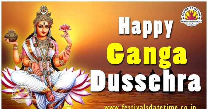 2018 ganga dussehra wallpaper free download festivals date time 2018 ganga dussehra wallpaper free