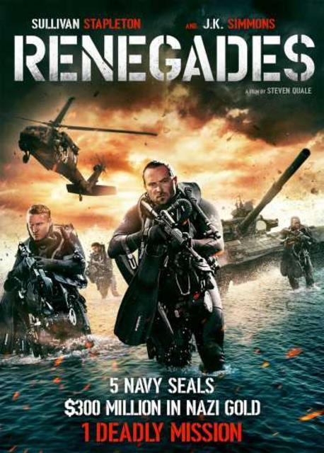 Đột Kích Hồ Giấu Vàng - Renegades (2017)
