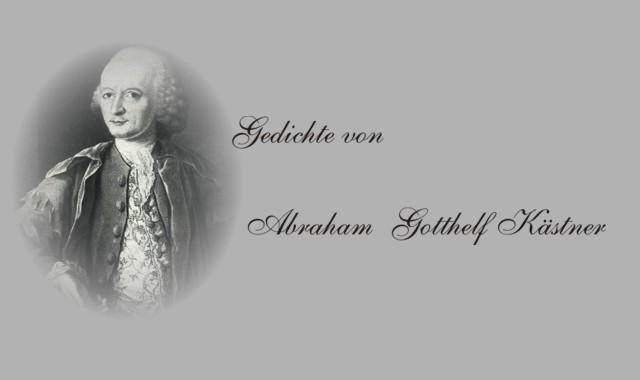 Gedichte und Bildnis von Abraham Gotthelf kästner