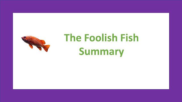 Unit -3(The Fooslish Fish)-Grade-IX-English