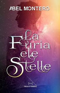 Recensione la furia e le stelle di Abel Montero