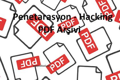 Etik Hacker PDF - Penetarasyon Hacking PDF Arşivi