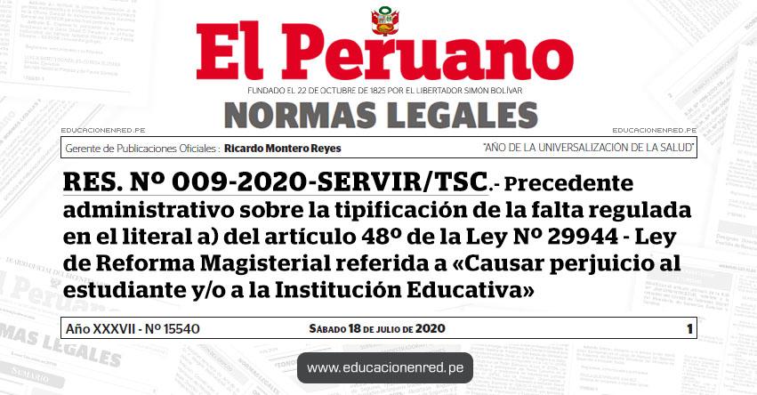 RES. Nº 009-2020-SERVIR/TSC.- Precedente administrativo sobre la tipificación de la falta regulada en el literal a) del artículo 48º de la Ley Nº 29944 - Ley de Reforma Magisterial referida a «Causar perjuicio al estudiante y/o a la Institución Educativa»