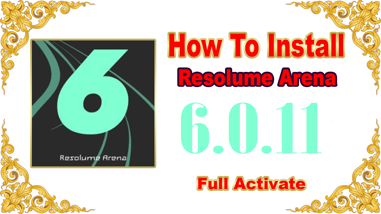 Resolume Arena 6 0 11 For PC - www 41free com
