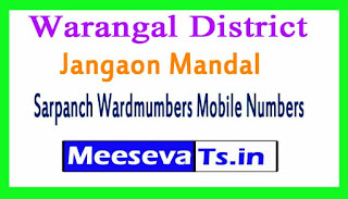 Jangaon Mandal Sarpanch Wardmumbers Mobile Numbers List Warangal in Telangana State