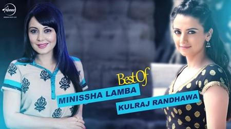 Best Of Minisha Lamba & Kulraj Randhawa Video Jukebox Punjabi Songs 2016 Aisi Mulakaat Dil Nachda