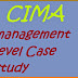 CIMA management level case study