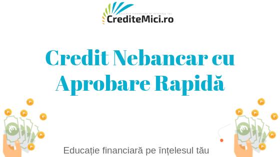 Credit nebancar cu aprobare rapida