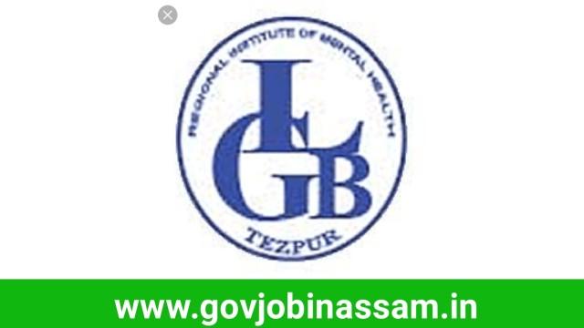 LGB Regional Institute of Mental Health Tezpur Recruitment 2018
