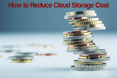 How to Reduce Cloud Storage Cost
