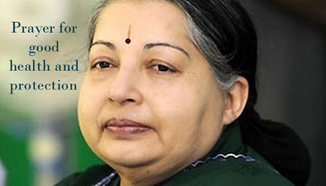 Share to Prayer For Jayalalitha Amma Health God's protection