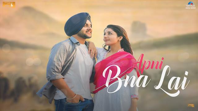 Apni Bna Lai Lyrics - Mehtab Virk Feat. Sonia Maan