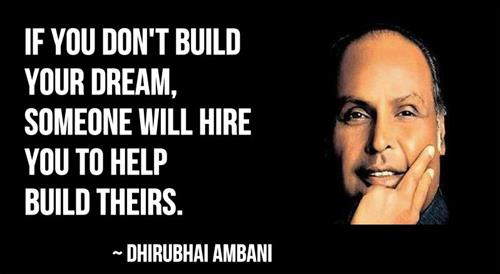 Dhirubhai Ambani Quotes and Sayings