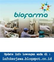 Lowongan Kerja BUMN PT Biofarma