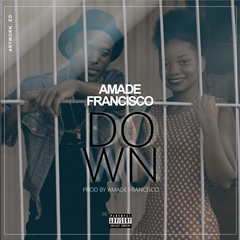 Amade Francisco - Down