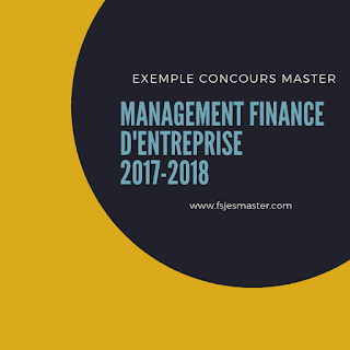 Master Management Finance d'Entreprise 2017-2018 - Fsjes Settat
