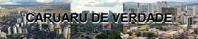 CARUARU DE VERDADE