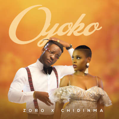 Zoro – Oyoko ft. Chidinma [New Song]-www.mp3made.com.ng
