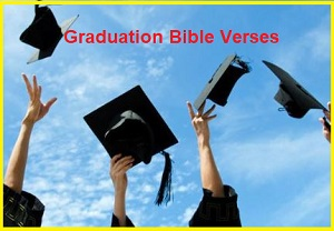 Best Graduation Bible Verses Encouraging Bible Verses for Graduating Seniors